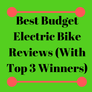 Best Budget Electric Bike Reviews featured image